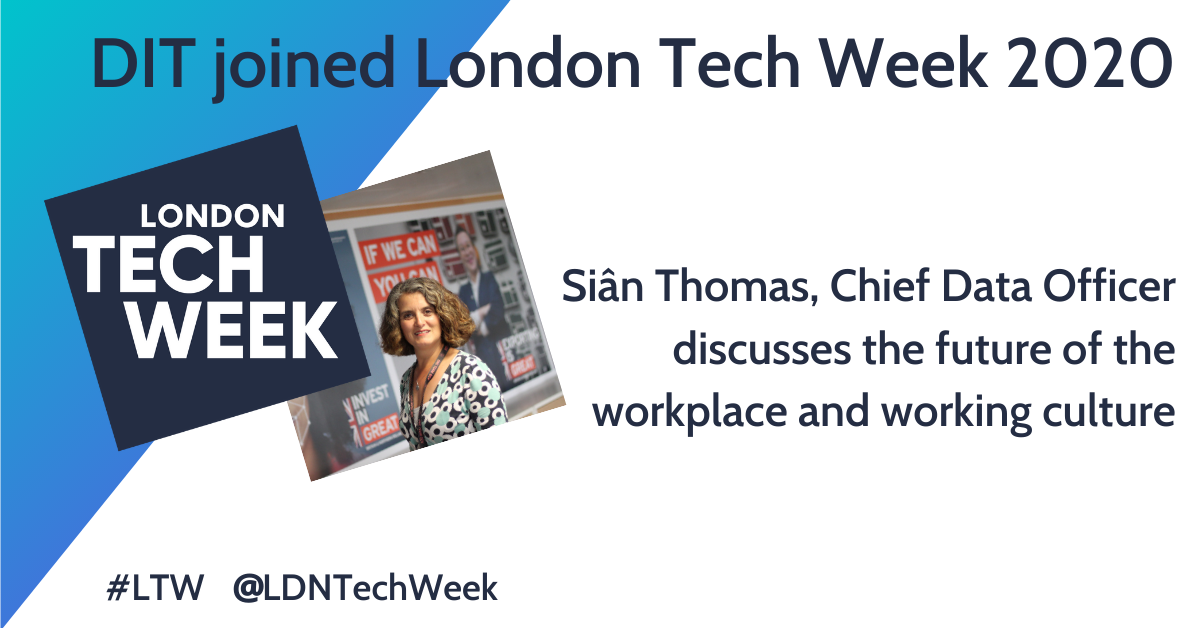 London Tech week logo and photo of Siân Thomas, Chief Data Officer at DIT
